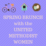 SPRING BRUNCH with the UNITED METHODIST WOMEN