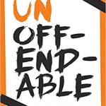 "New Sermon Series – Starting September 8 called ""Unoffendable"""