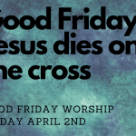 Good Friday Worship Tonight at 6:30 PM