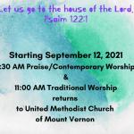 Two Worship Times – Starting Sunday September 12, 2021