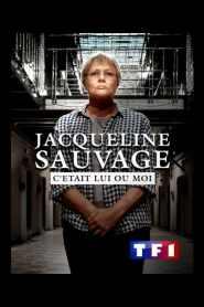 Jacqueline Sauvage – C'était lui ou moi