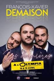 François-Xavier Demaison – Les Dernières