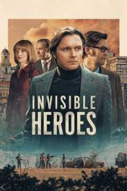 Invisible Heroes