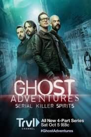 Ghost Adventures: Serial Killer Spirits
