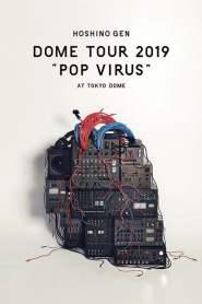 """Hoshino Gen Dome Tour """"POP VIRUS"""" at Tokyo Dome"""