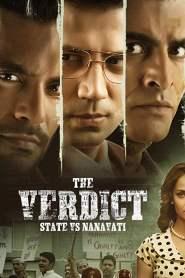 The Verdict – State Vs Nanavati