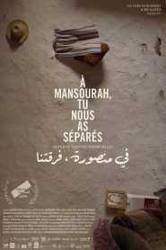 In Mansourah You Separated Us