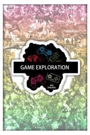 Game Exploration
