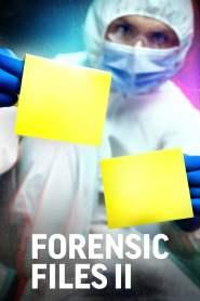 Forensic Files II