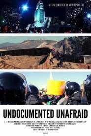 UNDOCUMENTED UNAFRAID