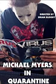 Michael Myers in Quarantine