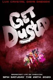 Get Dusted The Movie