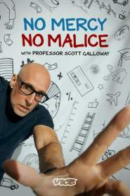 No Mercy, No Malice With Professor Scott Galloway
