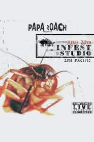 Papa Roach: Infest 20 Years Live