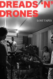 Dreads 'N' Drones: Lost Tapes