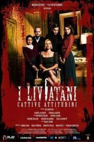 I Liviatani – Cattive attitudini