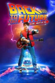 Back To The Future – The Musical