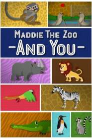 Maddie, the Zoo and You