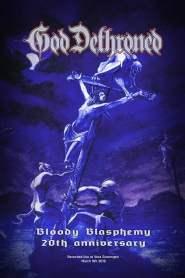 God Dethroned: Bloody Blasphemy 20th anniversary