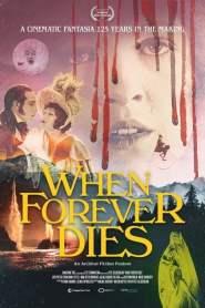 When Forever Dies
