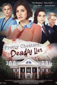 Pretty Cheaters, Deadly Lies