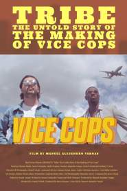 Tribe: The Untold Story of the Making of Vice Cops