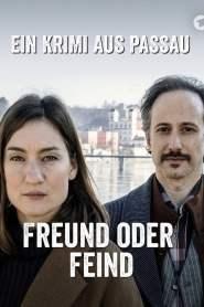Freund oder Feind – Ein Krimi aus Passau