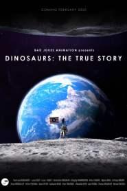 Dinosaurs: The True Story