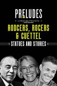 Rodgers, Rodgers & Guettel: Statues and Stories