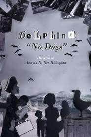 Delphine: No Dogs
