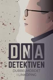 DNA-detektiven: Dubbelmordet i Linköping