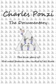 Charles Ponzi: The Documentary