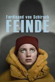 Ferdinand von Schirach: Feinde – Der Prozess
