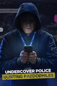 Undercover Police: Hunting Paedophiles