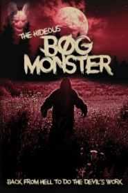 The Hideous Bog Monster