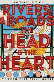Rivers and Roads: The Head And The Heart – Live from Pike Place Market