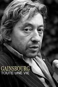 Gainsbourg, toute une vie