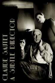 Claude Sautet: A Subtle Director