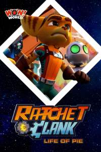 Ratchet and Clank – Life of Pie