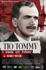 Uncle Tommy – The Man who Founded Newsweek