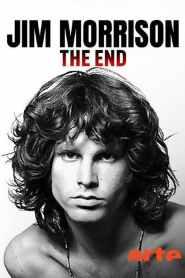 Jim Morrison : The End