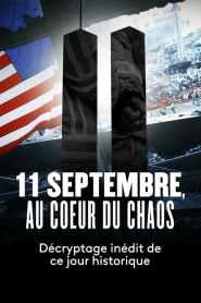 11 septembre, au cœur du chaos