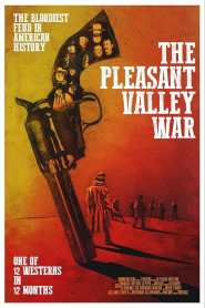 The Pleasant Valley War