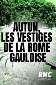 Autun, les vestiges de la Rome gauloise