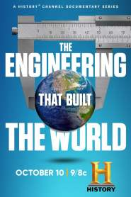 The Engineering That Built the World