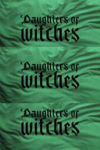 Daughters of Witches