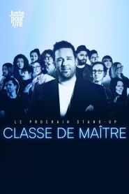 Le prochain stand-up : Classe de maître