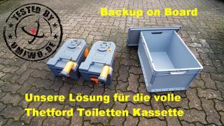 Backup on Board: Unsere Lösung für die volle Thetford Toiletten Kassette