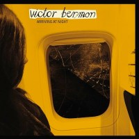 VICTOR BERMON – ARRIVING AT NIGHT (Electronica/Jazz – Australia)