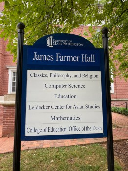 One of UMW's most adored buildings has a new name. James Farmer co-founded the Congress of Racial Equality (CORE), which led the 1961 Freedom Rides into southern states, including Virginia, to test in nonviolent ways Supreme Court rulings that outlawed segregation in interstate transportation. Scores of Mary Washington alumni have vivid memories of the lessons they learned from the man with a booming voice and a treasure trove of life experiences to share.